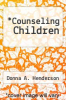 cover of Counseling Children