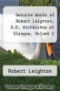 cover of Genuine Works of Robert Leighton, D.D. Archbishop of Glasgow, Volume 2