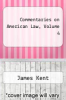 cover of Commentaries on American Law, Volume 4