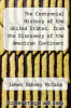 cover of The Centennial History of the United States. from the Discovery of the American Continent to the Close of the First Century of American Independence -