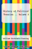 cover of History of Political Theories .. Volume 3