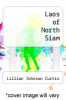 cover of Laos of North Siam