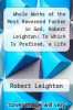 cover of Whole Works of the Most Reverend Father in God, Robert Leighton: To Which Is Prefixed, a Life of the Author, Volume 3