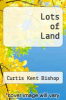 cover of Lots of Land