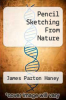 cover of Pencil Sketching From Nature
