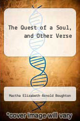 Cover of The Quest of a Soul, and Other Verse  (ISBN 978-1290351379)