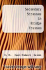 cover of Secondary Stresses in Bridge Trusses
