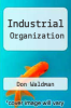cover of Industrial Organization (4th edition)