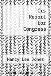 Cover of Crs Report for Congress  (ISBN 978-1293256060)