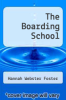 cover of The Boarding School