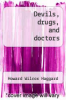 cover of Devils, drugs, and doctors