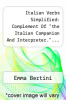 "cover of Italian Verbs Simplified: Complement Of ""the Italian Companion And Interpreter.""... - Primary Source Edition"