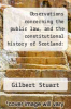 cover of Observations concerning the public law, and the constitutional history of Scotland: with occasional remarks concerning English antiquity - Primary Source Edition