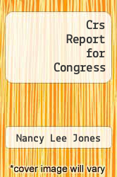 Cover of Crs Report for Congress  (ISBN 978-1294255598)