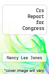 Cover of Crs Report for Congress  (ISBN 978-1294255604)