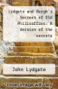 cover of Lydgate and Burgh`s Secrees of Old Philisoffres: A Version of the `secreta Secretorum`. - Primary Source Edition