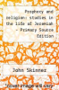 cover of Prophecy and religion: studies in the life of Jeremiah - Primary Source Edition