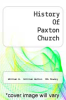 cover of History Of Paxton Church