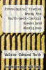 cover of Ethnological Studies Among the North-West-Central Queensland Aborigines