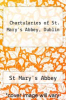 cover of Chartularies of St. Mary`s Abbey, Dublin