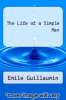 cover of The Life of a Simple Man