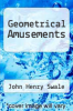 cover of Geometrical Amusements