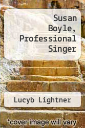 Cover of Susan Boyle, Professional Singer EDITIONDESC (ISBN 978-1300118817)
