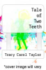 cover of Tale of Two Teeth