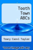 cover of Tooth Town ABCs
