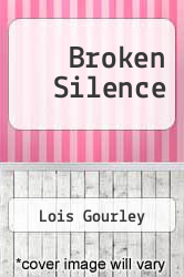 Cover of Broken Silence EDITIONDESC (ISBN 978-1304610751)