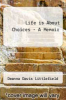 cover of Life is About Choices - A Memoir