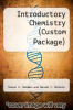 cover of Introductory Chemistry (Custom Package) (8th edition)