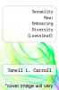 cover of Sexuality Now: Embracing Diversity (Looseleaf) (5TH 16)