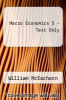 cover of Macro Economics 5-Text Only (5TH 17)