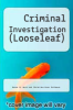 cover of Criminal Investigation (Looseleaf) (11th edition)