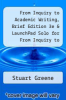 cover of From Inquiry to Academic Writing, Brief Edition 3e & LaunchPad Solo for From Inquiry to Academic Writing (3rd edition)