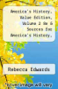 cover of America`s History, Value Edition, Volume 2 8e & Sources for America`s History, Volume 2 8e (8th edition)