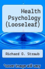 cover of Loose-leaf Version for Health Psychology (5th edition)