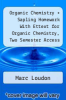 cover of Organic Chemistry + Sapling Homework With Ettext for Organic Chemistry, Two Semester Access Code + Organic Chemistry Study Guide and Solutions