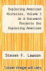 cover of Exploring American Histories, Volume 1 2e & Document Projects for Exploring American Histories, Volume 1 2e (2nd edition)