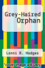 cover of Grey-Haired Orphan