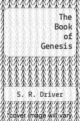 The Book of Genesis by S. R. Driver - ISBN 9781330413760