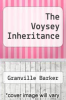 cover of The Voysey Inheritance