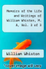cover of Memoirs of the Life and Writings of William Whiston, M. A, Vol. 3 of 3