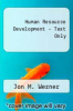 cover of Human Resource Development-Text Only (7th edition)