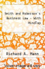 cover of Smith and Roberson`s Business Law - With MindTap (17th edition)
