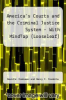cover of America`s Courts and the Criminal Justice System - With MindTap (LooseLeaf) (13th edition)