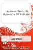 cover of Layamons Brut, Or, Chronicle Of Britain