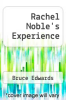 cover of Rachel Noble`s Experience