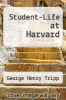 cover of Student-Life at Harvard
